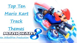 Top 10 Mario Kart Music/track Themes