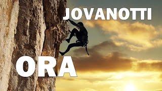 Jovanotti - Ora (con testo)
