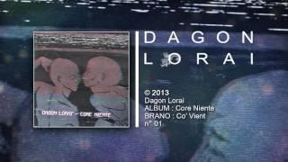 Dagon Lorai - Co' Vient