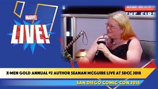 X-Men Gold Annual #2 Author Seanan McGuire Live at SDCC 2018