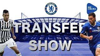HAZARD & BAKAYOKO v SPURS?!? ALEX SANDRO?!    The Transfer Show