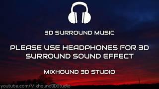 🎧Arikil Pathiye 3D Surround (Use Headphones)    Malayalam 3D Songs    Mixhound 3D Studio