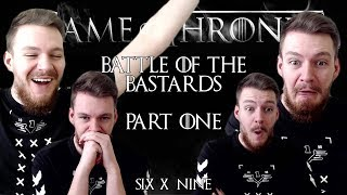 "Game of Thrones: Reaction | S06E09 - ""Battle of the Bastards"