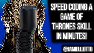 [Alexa Dev] Speed coding a Game of Thrones skill in minutes!