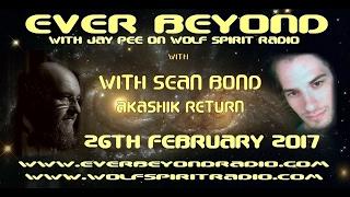 2017-02-26 Ever Beyond - Sean Bond - Akashik Return