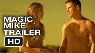 Magic Mike Trailer - Channing Tatum Stripper Movie (2012) Official Trailer HD