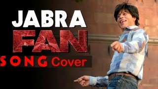 Jabra FAN song  cover by Ravinatha
