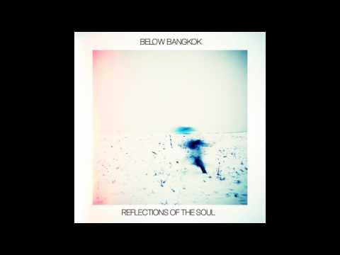 Xxx Mp4 Below Bangkok Reflections Of The Soul Promo Mix 05042017 3gp Sex