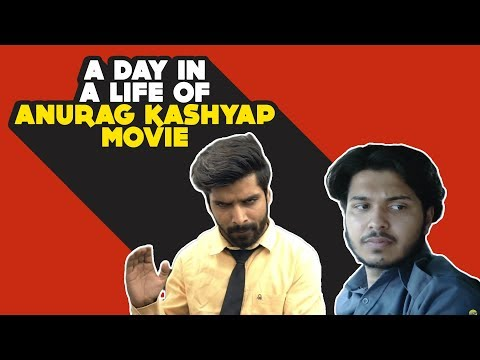 Xxx Mp4 What If Your Life Was Directed By Anurag Kashyap Hasley India 3gp Sex