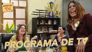 Programa de TV - Sandra + Sara Selma + Regininha - Xilindró - Humor Multishow