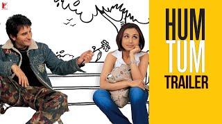 Hum Tum - Trailer | Saif Ali Khan | Rani Mukerji