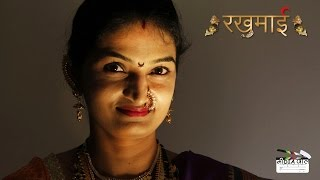 RAKHUMAI (रखुमाई ) | Mediawale