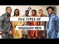 Download Video Download FIVE TYPES OF NIGERIAN (IGBO) GUYS 3GP MP4 FLV