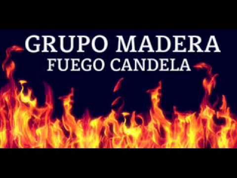 Grupo Madera Fuego Candela
