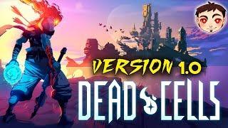 ¡POR FIN LA EMOCIONANTE VERSIÓN COMPLETA! - Dead Cells (Versión 1.0)