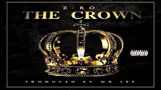 Z-Ro aka Mo City Don - I'm Gone (THE CROWN 2014)