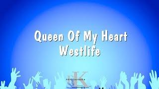 Queen Of My Heart - Westlife (Karaoke Version)