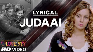 'Judaai' Full Song with LYRICS - Falak | I Love NY | Sunny Deol, Kangana Ranaut