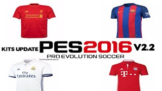 [PES 2016 PC]-HOW TO UPDATE NEW KITS SEASON 2016-2017 (Kitpack v2.2 by MTGames 1991)