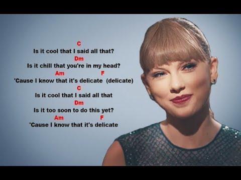 Taylor Swift - Delicate - Guitar Chords & Lyrics