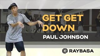 House Dance Choreography | Get Get Down - Paul Johnson