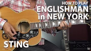 How to Play Englishman in New York by Sting - Guitar Lesson
