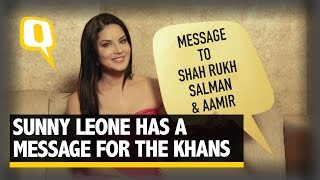 The Quint: Sunny Leone's Message For Shah Rukh, Salman and Aamir Khan