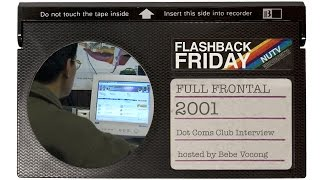 Flashback Friday - Dot Coms Club (Full Frontal 2001)