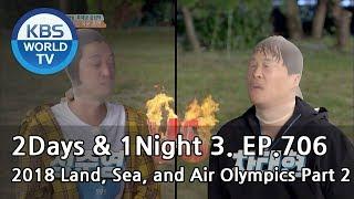 2Days & 1Night Season3 : 2018 Land, Sea, and Air Olympics Part2[ENG / 2018.07.22]