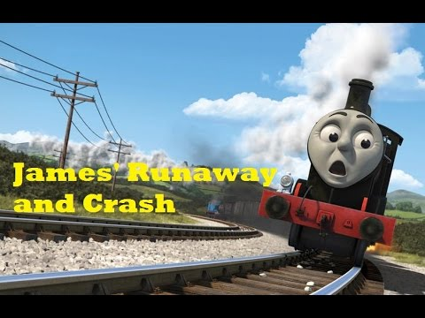 Thomas and Friends The Adventure Begins James Runaway and Crash
