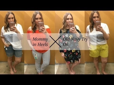 Mommy In Heels: Old Navy Try On