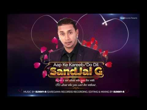 Xxx Mp4 Aap Ke Kareeb Amp Do Dil Sandjai G Cover PROD SUNNY R 3gp Sex