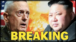 BREAKING: MATTIS JUST THREATENED NK WITH 2 WORDS THAT WILL REDUCE LIL'KIM TO SMOKING ASHES