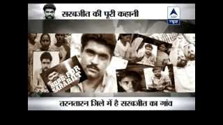 ABP News Specail: The whole story of Sarabjit