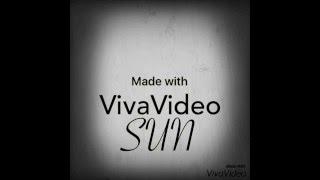 made with VivaVideo: sun