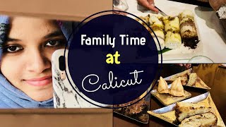 Family time at Calicut / Complete Eat-Out