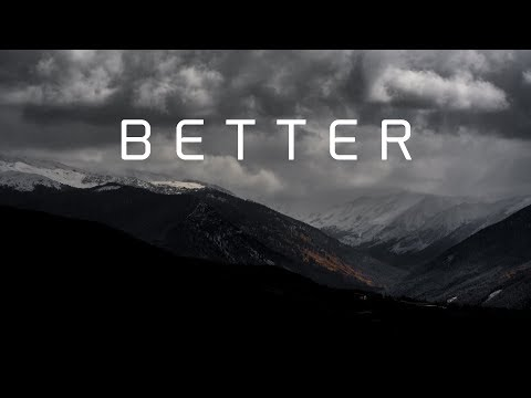 Download Lagu Better | A Chill Mix MP3