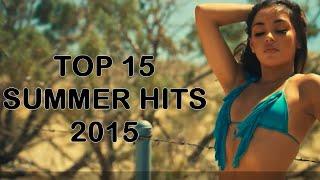 Top 15 Tubes de l'été 2015 / Summer Charts 2015