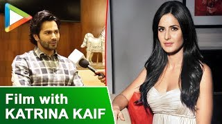 """"""" My film with Katrina Kaif Is Going To Be India"""