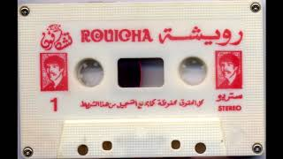 Rouicha رويشة  - Äyun l3caq 3nida