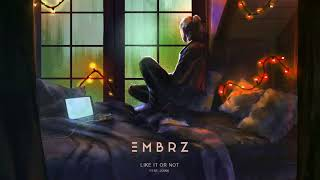 EMBRZ - Like It Or Not feat. joan [Ultra Music]
