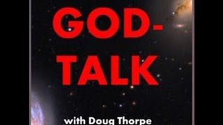 #39 God-Talk; Dr Paul Maier