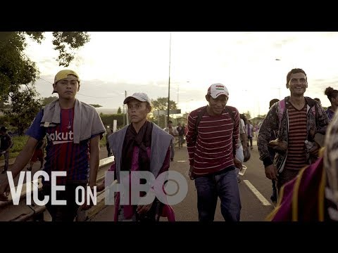 These Are The People Traveling To The U.S. On The Migrant Caravan | VICE on HBO (Bonus)