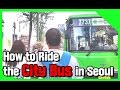 Download Video How to Ride the City Bus in Seoul!! [Survival Tips in Korea ep02] 3GP MP4 FLV
