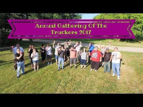 Annual Gathering Of The Truckers 2017 TRUCKER RUDI 08/06/17 Vlog#1152