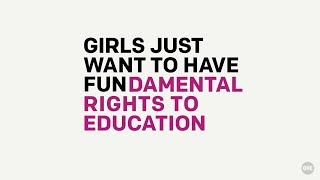 Girls just want to have FUN-damental rights to education // The ONE Campaign