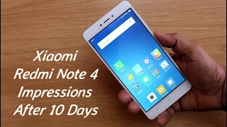 Hindi I Xiaomi Redmi Note 4 Impressions After 10 Days