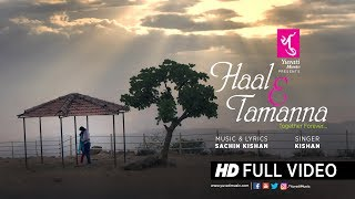 Haal E Tamanna | Full HD Video Song | Together Forever – Yuvati Music