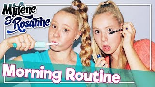 MORNING ROUTINE - MYLÈNE & ROSANNE