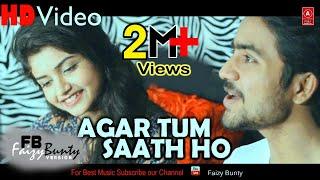 Agar Tum Saath ho Cover | by Faizy Bunty & Moni | Tamasha | Best Cover 2018